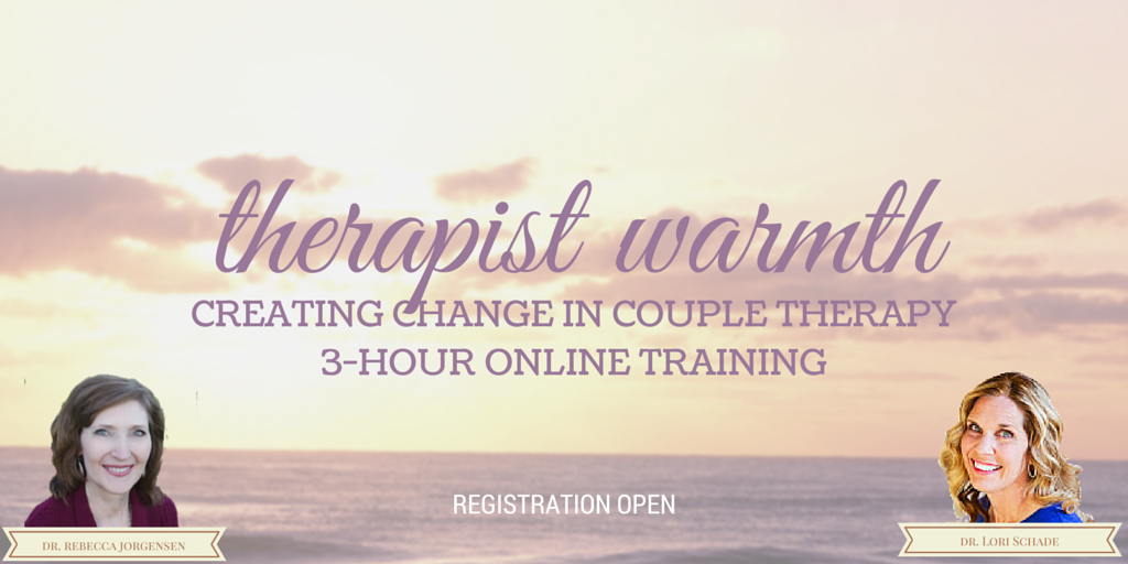 Therapist Warmth Creating Change In Couple Therapy Tri Eft Alliant